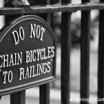 Do not chain bicycles to railings